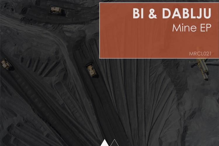 [MRCL021]-Bi-&-Dablju---Mine-EP