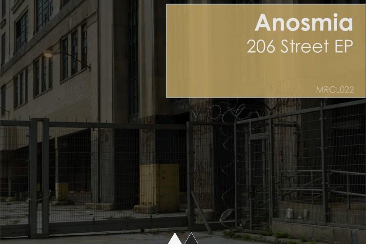 [MRCL022]-Anosmia---206-Street-EP