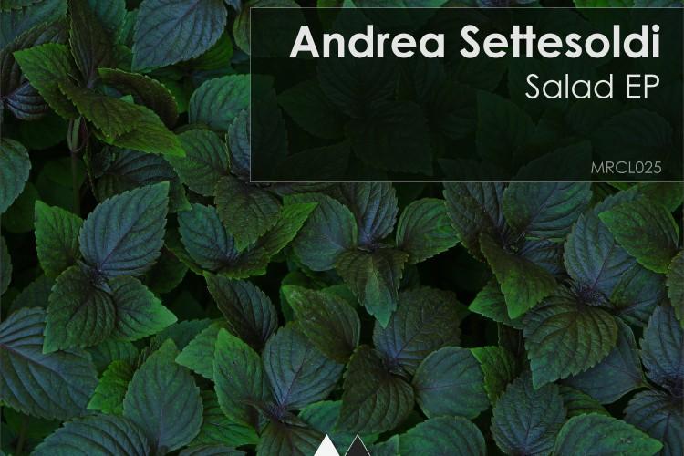[MRCL025]-Andrea-Settesoldi---Salad