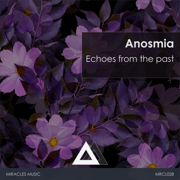 [MRCL028]-Anosmia---Echoes-from-the-past