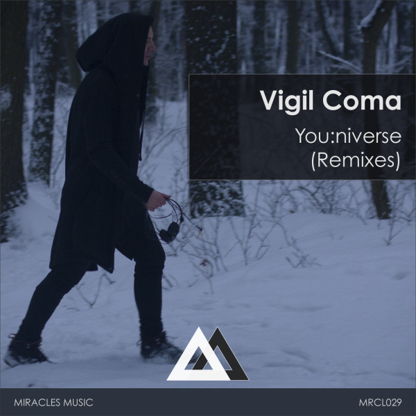 [MRCL029]-Vigil-Coma---Youniverse-(Remixes)