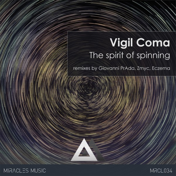 [MRCL034]-Vigil-Coma---The-spirit-of-spinning