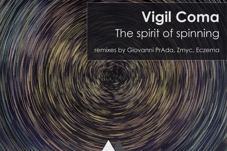 [MRCL034]-Vigil-Coma---The-spirit-of-spinning
